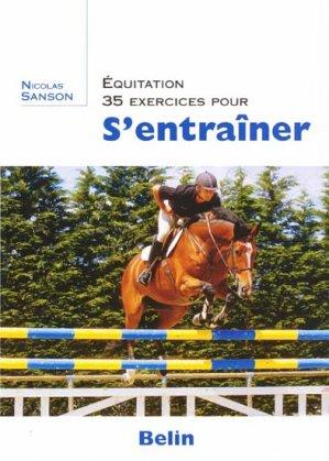 Équitation 35 exercices pour s'entraîner - belin - 9782701143637 -