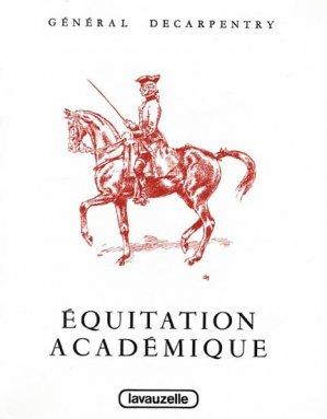 Equitation académique. Préparation aux épreuves internationales de dressage - lavauzelle - 9782702503195 -