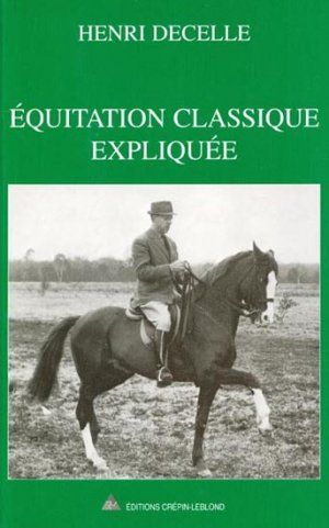 Équitation classique expliquée - crepin leblond - 9782703000433 -
