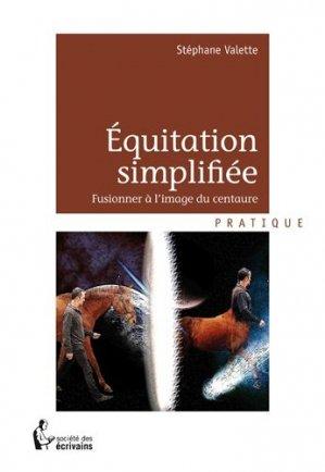 Equitation simplifiée - societe des ecrivains - 9782748388862 -