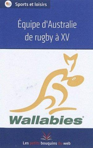 Equipe d'Australie de rugby à XV - Les petits bouquins du Web Editions - 9782821000353 -