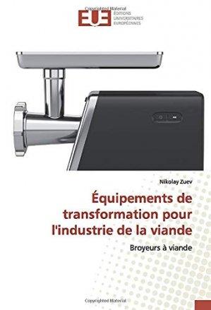 Equipements de transformation pour l'industrie de la viande - editions universitaires europeennes - 9786139546503 -
