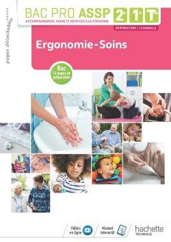 Ergonomie-Soins 2de, 1re, Tle Bac Pro ASSP - Livre élève - Éd. 2018 - hachette - 9782017042013 -