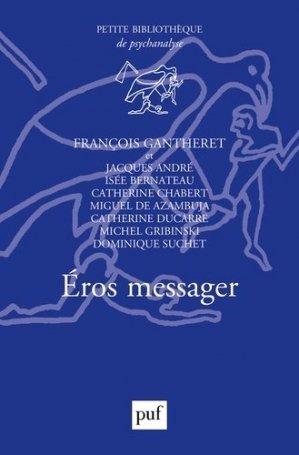 Eros messager - puf - 9782130822691 -