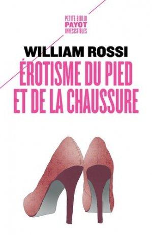 Erotisme du pied et de la chaussure - payot - 9782228924719 -