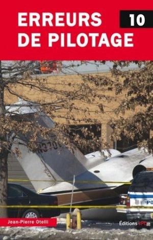 Erreurs de pilotage. Tome 10 - jpo - jean-pierre otelli editions - 9782373010381 -