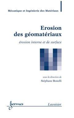 Érosion des géomatériaux - hermès / lavoisier - 9782746225701 -