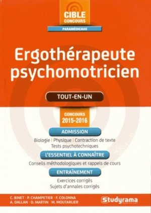 Ergothérapeute psychomotricien - Concours 2015-2016 - studyrama - 9782759029785 -