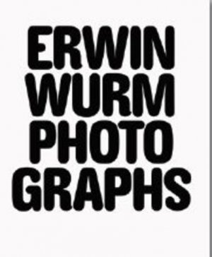 Erwin Wurm Photographs. Edition bilingue français-anglais - RVB Books - 9791090306950 -