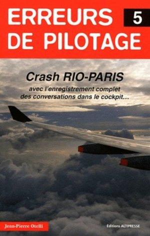 Erreurs de pilotage. Tome 5 - Altipresse - 9791090465039 -