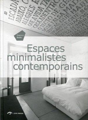 Espaces minimalistes contemporains - cypi press - 9781908175380 -