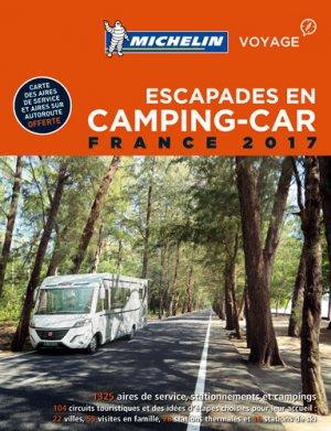 Escapades en camping-car France - Michelin - 9782067215931 -