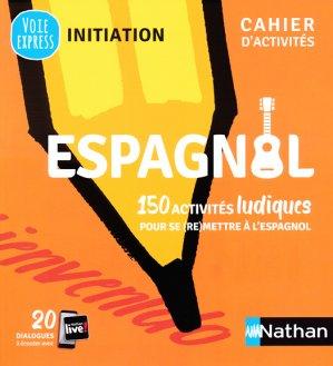 Espagnol - cahier d'activites (v.e) initiation - nathan - 9782091653075