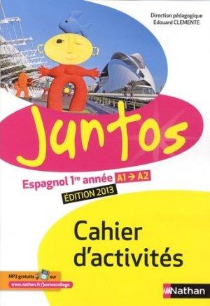 Espagnol 1re année A1-A2 Juntos - Nathan - 9782091755441 -