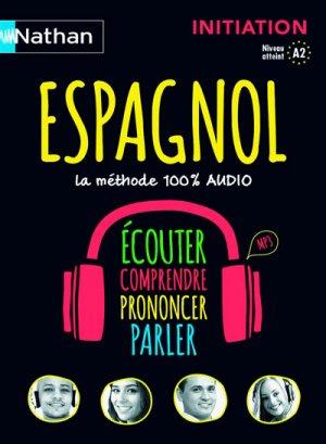 Espagnol, la méthode 100% audio - Nathan - 9782098118393 -