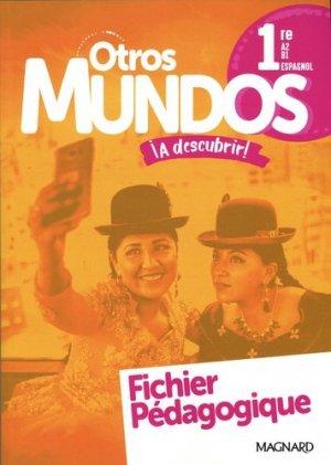 Espagnol 1re Otros Mundos ¡A descubrir! - magnard - 9782210112353 -