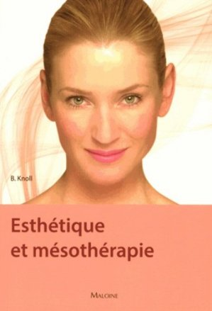 Esthétique et mésothérapie - maloine - 9782224034047 -