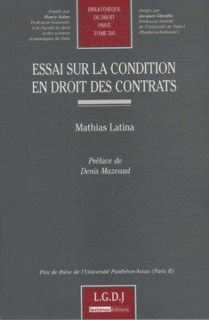 Essai sur la condition en droit des contrats - LGDJ - 9782275034287 -