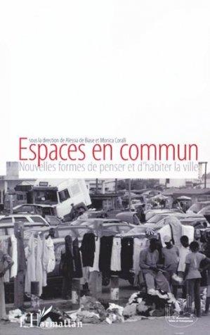 Espaces en commun - l'harmattan - 9782296105515 -