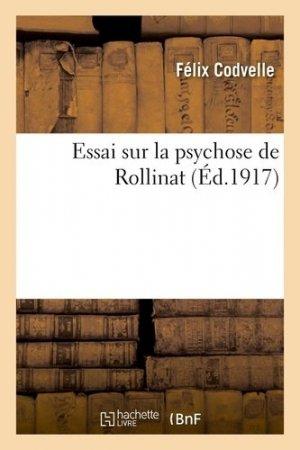 Essai sur la psychose de Rollinat - hachette/bnf - 9782329310992 -