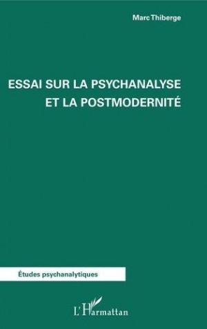 Essai sur la psychanalyse et la postmodernité - l'harmattan - 9782343136578 -