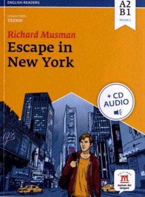 Escape in New York- Livre + CD - NIVEAU A2 - maison des langues - 9782356851475 -