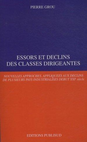 Essors et déclins des classes dirigeantes - Publisud - 9782362910524 -