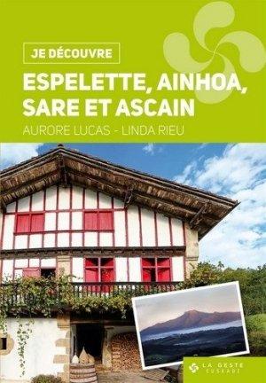 Espelette, Ainhoa, Sare et Ascain - geste - 9782367469737 -