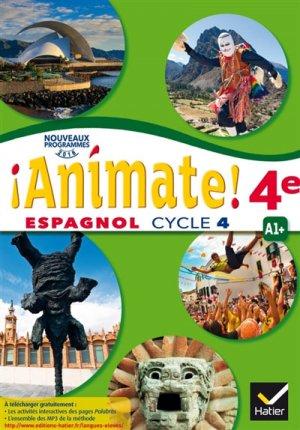 Espagnol 4e Cycle 4 Animate! - Hatier - 9782401026995