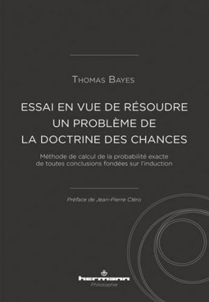 Essai en vue de résoudre un problème de la doctrine des chances - hermann - 9782705693510 -