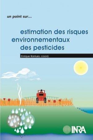 Estimation des risques environnementaux des pesticides - inra  - 9782738011107 -