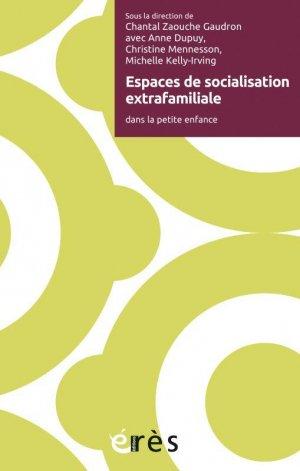 Espaces de socialisation extrafamiliale - erès - 9782749270296 -