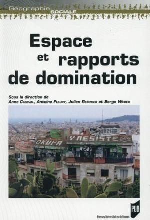 Espace et rapports de domination - presses universitaires de rennes - 9782753536937 -