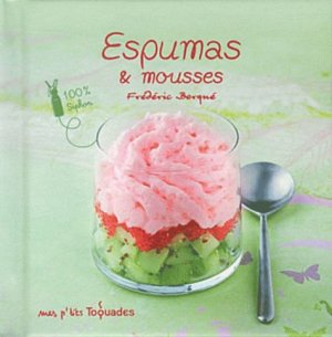 Espumas & mousses - first editions - 9782754031028 -