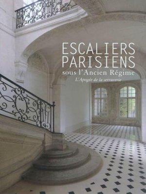 Escaliers parisiens sous l'Ancien Régime - somogy  - 9782757203323 -