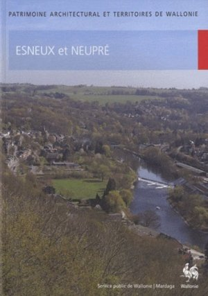 Esneux et Neupré - Editions Mardaga - 9782804700669 -