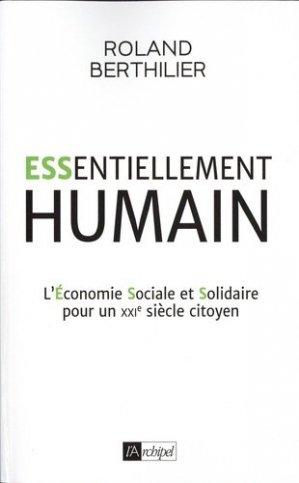 Essentiellement Humain - L'Archipel - 9782809828115 -