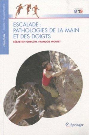 Escalade : Pathologies de la main et des doigts - springer - 9782817800066