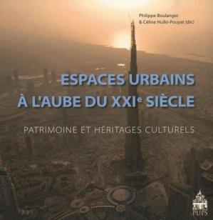 Espaces urbains à l'aube du XXIe siècle - presses de l'universite paris-sorbonne - 9782840506805 -
