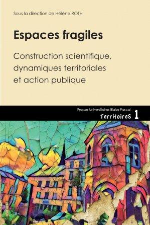 Espaces fragiles - presses universitaires blaise pascal - 9782845166387 -