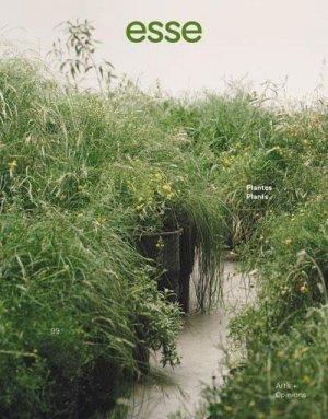 ESSE N° 99, printemps-été 2020 : Plantes - Esse Revue - 9782924345337 -