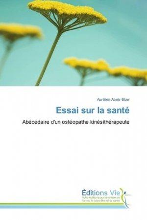 Essai sur la santé - editions universitaires europeennes - 9783330721012 -