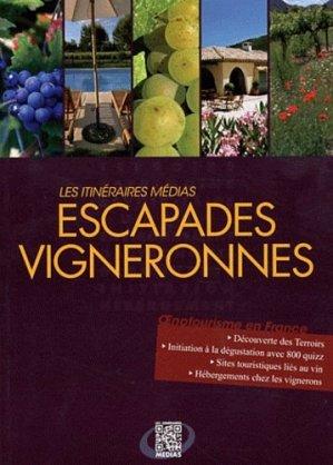 Escapades vigneronnes - itineraires medias - 9791090605008 -