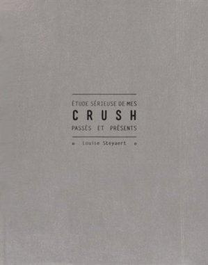 Etude sérieuse de mes crush passés et présents - Hachette - 9782013968973 -