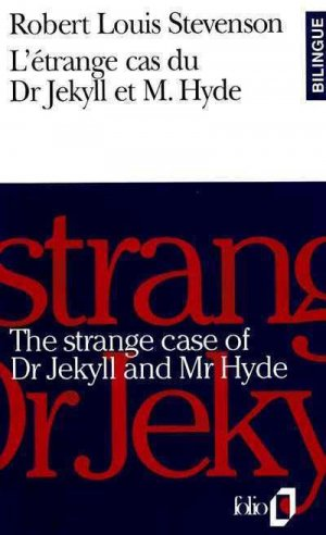 The strange case of Dr Jekyll and Mr Hyde - gallimard editions - 9782070385720 -