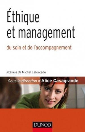 Éthique et management dans le soin et l'accompagnement - dunod - 9782100747269 -