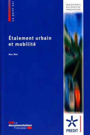 Etalement urbain et mobilité - la documentation francaise - 9782110079527