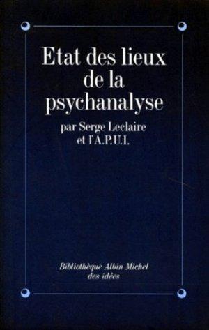 État des lieux de la psychanalyse - albin michel - 9782226052629 -