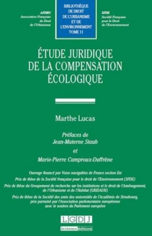 Etude juridique de la compensation écologique - LGDJ - 9782275046976 -