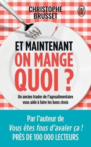 Et maintenant, on mange quoi ? - j'ai lu - 9782290202463 -